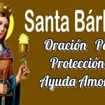 Oración A Santa Bárbara Para Protección Y Ayuda Amorosa