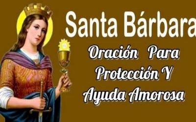 Oración A Santa Bárbara Para Protección Y Ayuda Amorosa 1